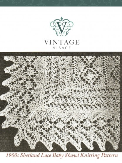 Vintage Visage Baby Shawl Patterns